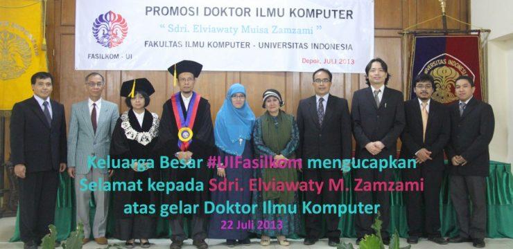 Promosi Doktor Fasilkom UI 2013 – Dr. Elviawaty Muisa Zamzami