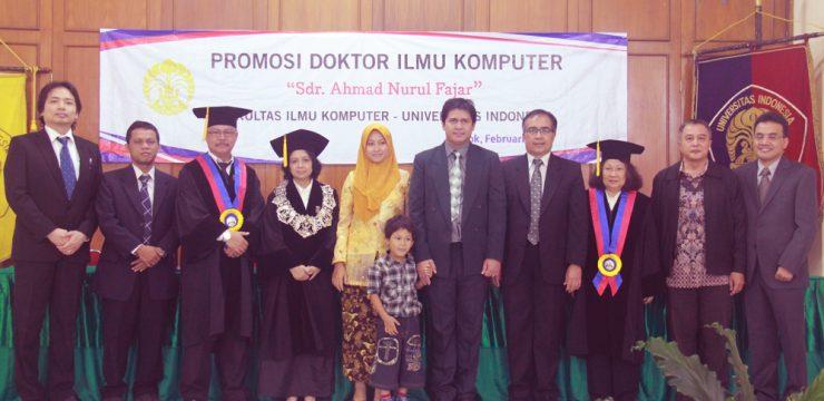 Promosi Doktor Ilmu Komputer UI – Dr. Ahmad Nurul Fajar