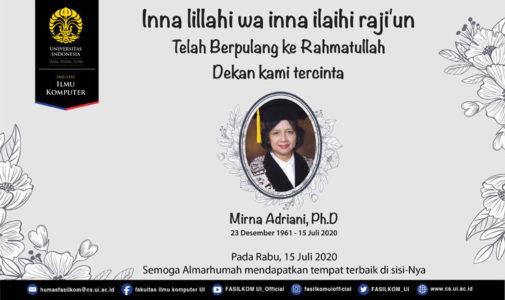 Berita Duka: Dekan Fasilkom UI, Ibu Mirna Adriani, Ph.D Berpulang